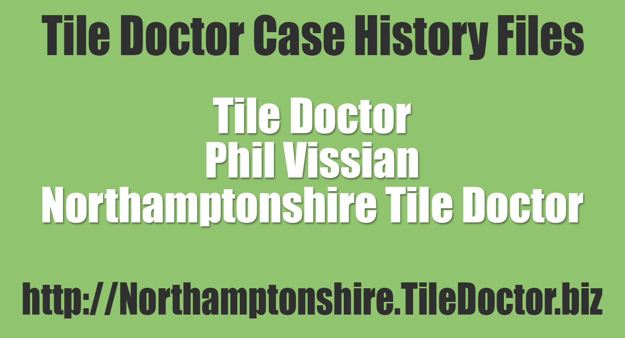 Phil-Vissian-Northamptonshire-Tile-Doctor